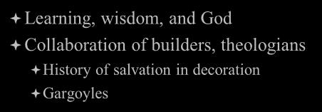 Collaboration of builders, theologians History of salvation in