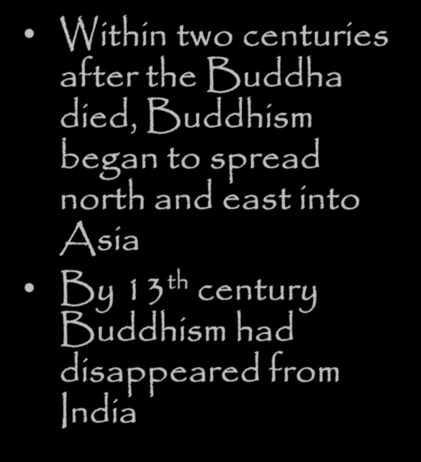 The Spread of Buddhism Within two