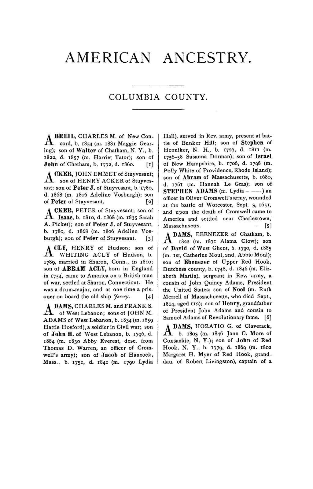 AMERICAN ANCESTRY. COLUMBIA COUNTY. ABREIL, CHARLES M. of New Concord, b. 1854 (m. 1881 Maggie Gearing); son of Walter of Chatham, N. Y., b. 1822, d. 1857 (m.