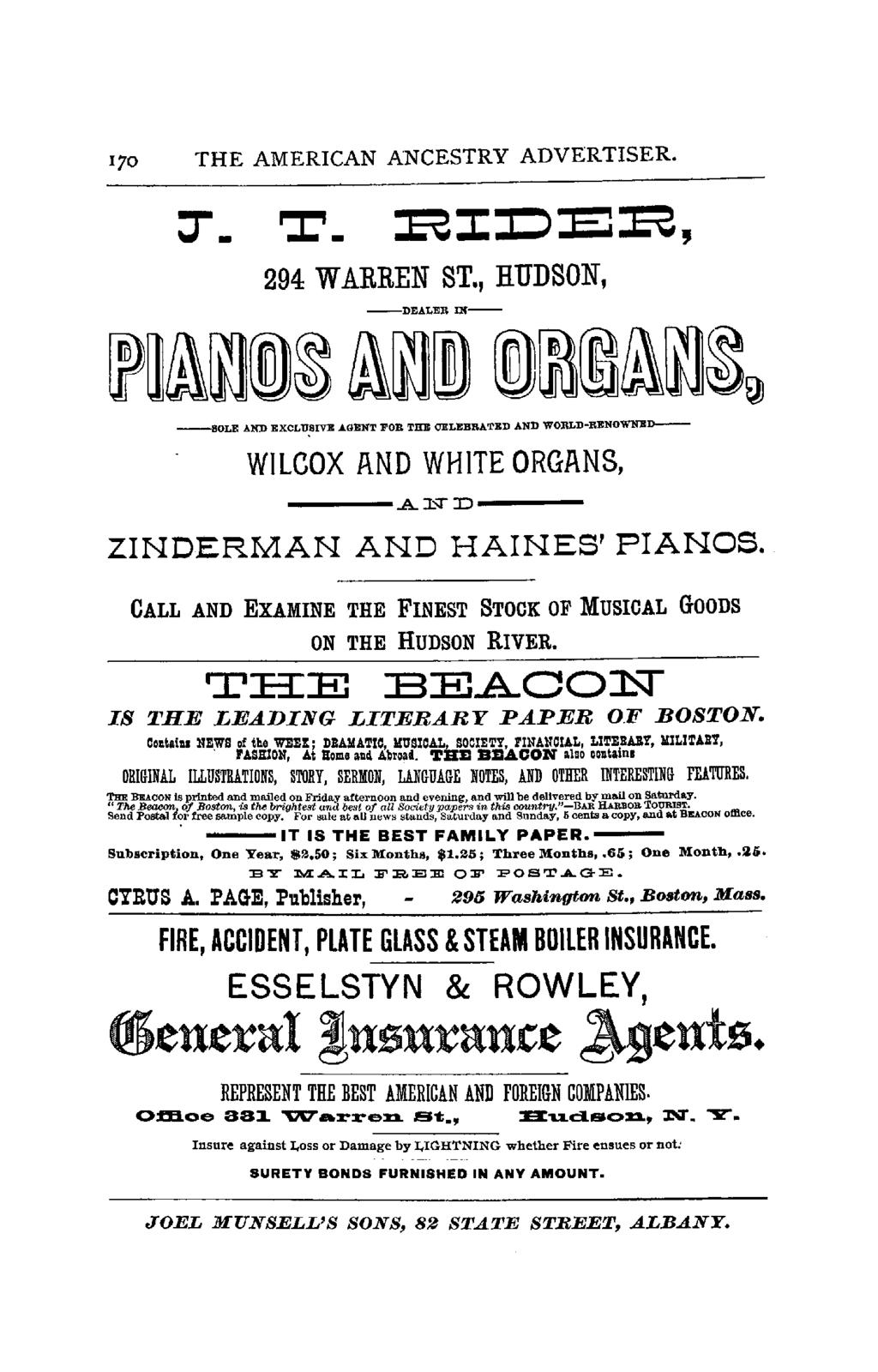 170 THE AMERICAN ANCESTRY ADVERTISER. ::r. ':1:'. 294 WARREN ST., HUDSON, -DEALER IN- -SOLE AND EXCLUSIVE AGENT FOR THE CELEBRATED AND WOBLD-RENOWNBD- WILCOX AND WHITE ORGANS, ----.A J,.