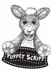 Lesson 7 Closing n Too Much Fun SUPPLIES: none Bring out Pockets the Kangaroo, and go through the following puppet script. When you finish the script, put Pockets away and out of sight.