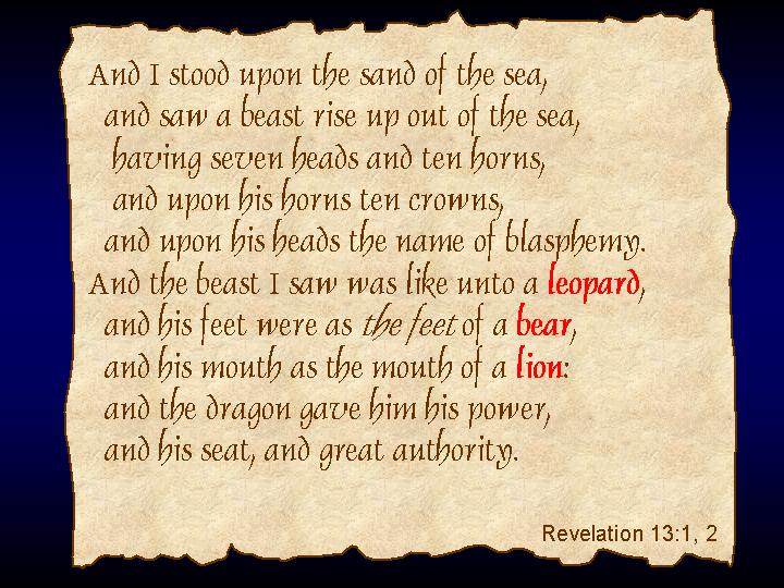 The Beast Revelation 13:1-2 The Antichrist is