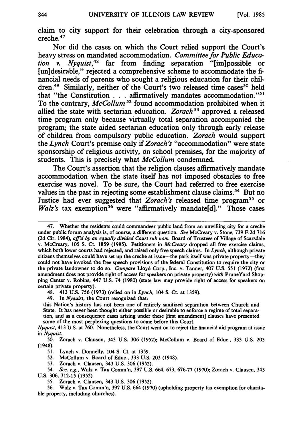 UNIVERSITY OF ILLINOIS LAW REVIEW [Vol. 1985 claim to city support for their celebration through a city-sponsored creche.