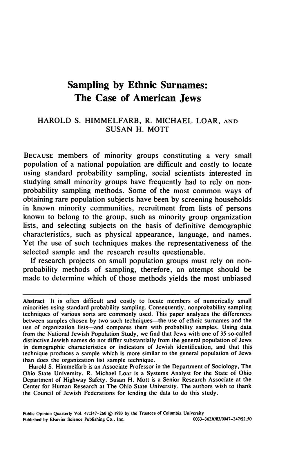 Sampling by Ethnic Surnames: The Case of American Jews HAROLD S. HIMMELFARB, R. MICHAEL LOAR, AND SUSAN H.