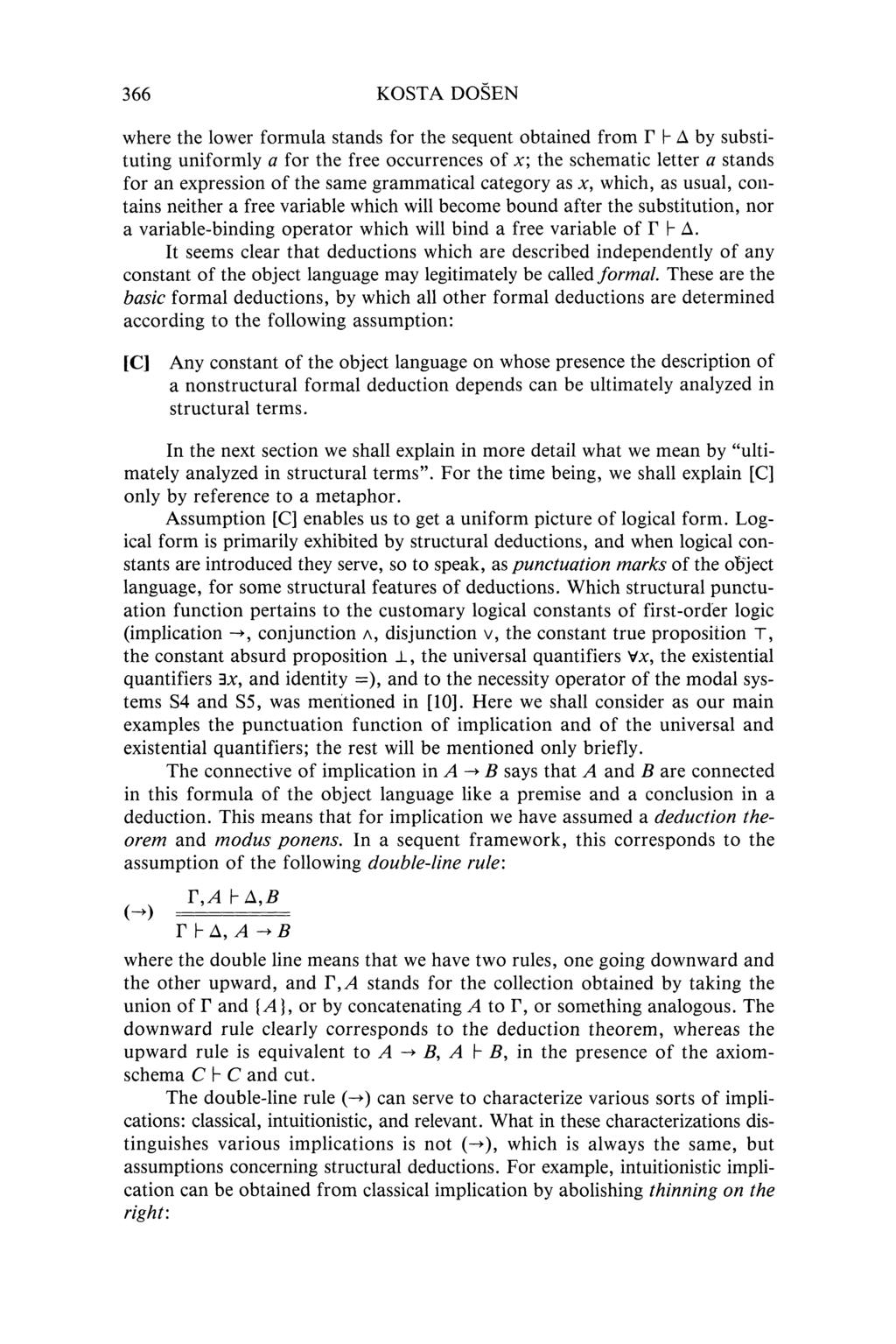 366 KOSTA DOSEN where the lower formula stands for the sequent obtained from Γ h Δ by substituting uniformly a for the free occurrences of x; the schematic letter a stands for an expression of the