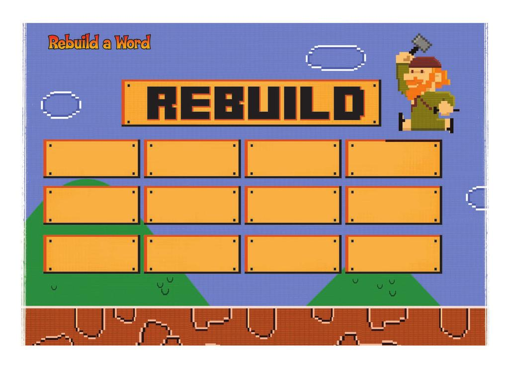 Instructions: How many words can you make using the letters from the word rebuild?