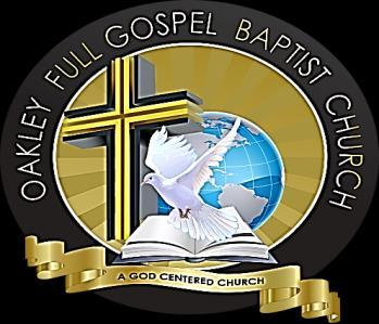 Oakley Full Gospel Baptist Church 3415 El Paso Drive Columbus, Ohio 43204 (614) 279-3307 January 5, 2017 To Religious Affiliation Leaders Re: Candidate Application Instructions Thank you in advance