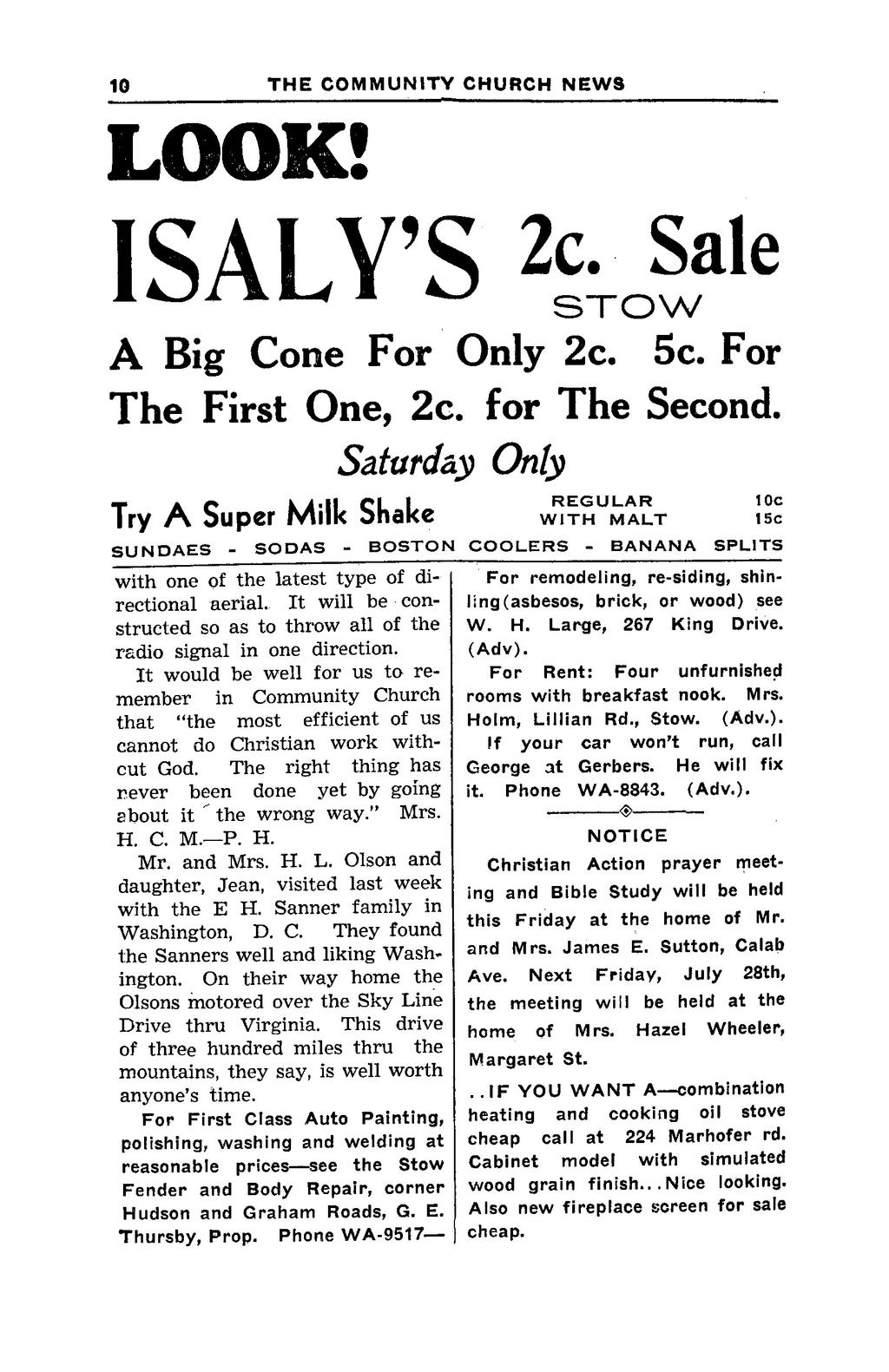 6 THE COMMUNITY CHURCH NEWS ^ LOOK! ISALY'S 2c. o Sale A Big Cone For Only 2c. 5c. For The First One, 2c. for The Second.