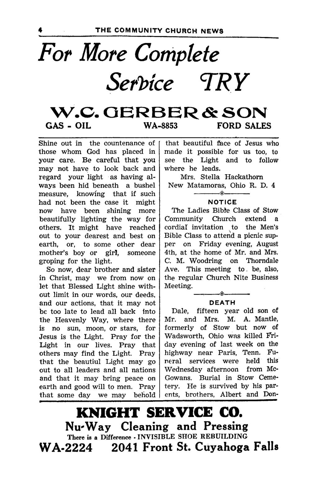 "6 THE COMMUNITY CHURCH NEWS ^ For More Complete SerUce ""TRY W.C.OERBER&SON GAS - OIL WA-8853 FORD SALES Shine out in the countenance of those whom God has placed in your care."