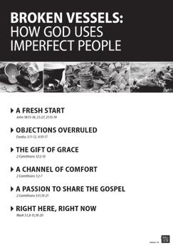 GET INTO THE STUDY 5 minutes SAY: For the next six sessions we will be discussing the way Christ uses imperfect people.