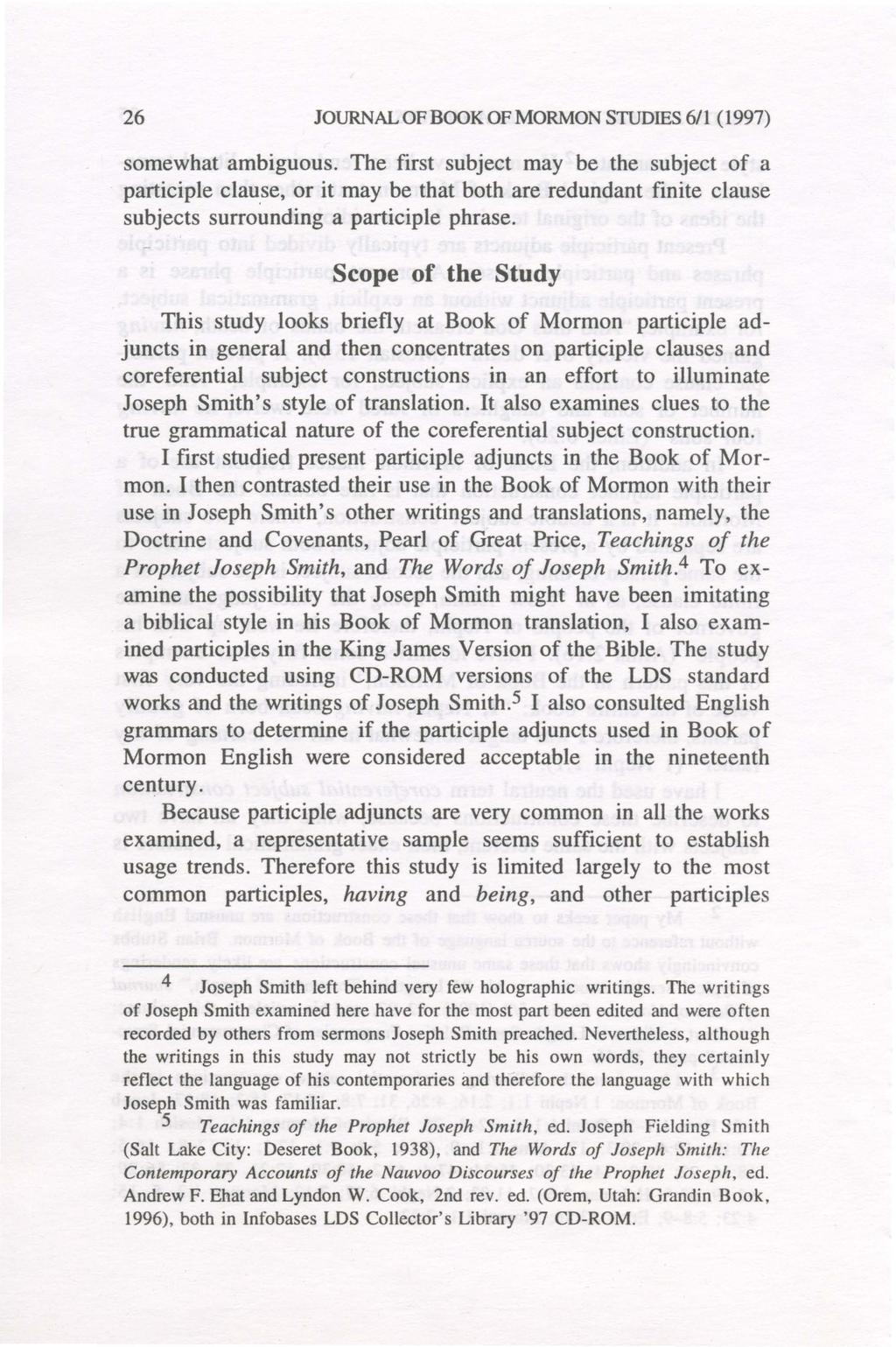 26 JOURNAL OF BOOK OF MORMON STUDIES 6/1 (1997) somewhat ambiguous.