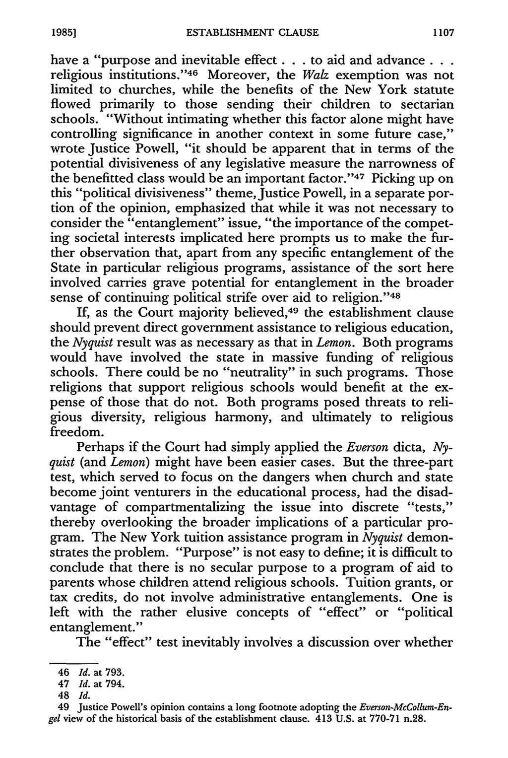 "1985] ESTABLISHMENT CLAUSE 1107 have a ""purpose and inevitable effect... to aid and advance... religious institutions."