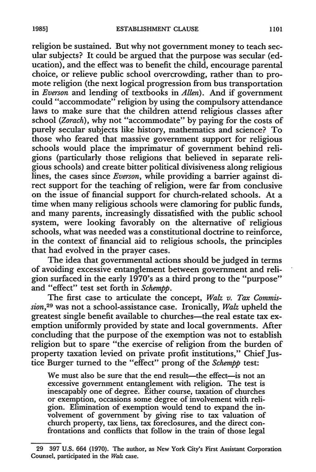 19851 ESTABLISHMENT CLAUSE religion be sustained. But why not government money to teach secular subjects?