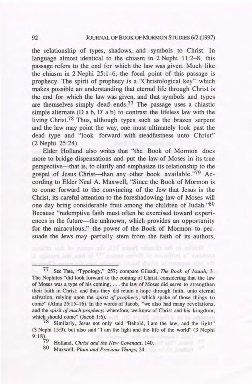 92 JOURNAL OF BOOK OF MORMON STUDIES 612 (1997) the relationship of types, shadows, and symbols to Christ.