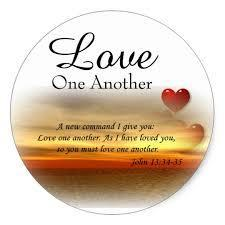 Jesus also said to His disciples, A new commandment I give to you, that you love one