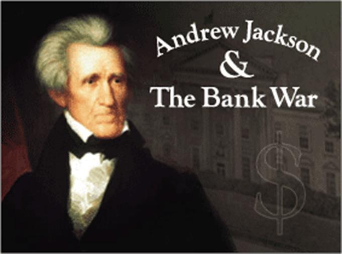 National Bank 1. What are the two reasons that Jackson was opposed on the National Bank? 2. What are the responsibilities of the individual states?