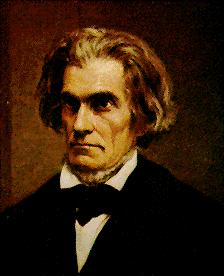 John C. Calhoun www.constitution.org Calhoun argued for the right of nullification: a law could not be imposed on a state that believed it to be unjust.