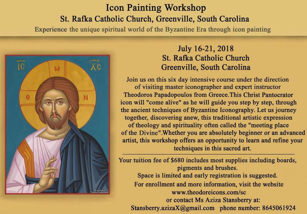 Iconography Workshop St. Rafka Maronite Catholic Church is hosting an iconography workshop led by Theodoros Papadopoulos and have generously invited us to attend as well. The tuition is $680.