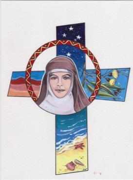 St MARY of the CROSS MACKILLOP Adult Eucharistic Liturgy A Saint For Our Times Artwork by Dorothy Woodward rsj Please Note: Elements of this Liturgy may be adapted for a Liturgy of The Word or