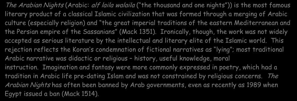1351). Ironically, though, the work was not widely accepted as serious literature by the intellectual and literary elite of the Islamic world.