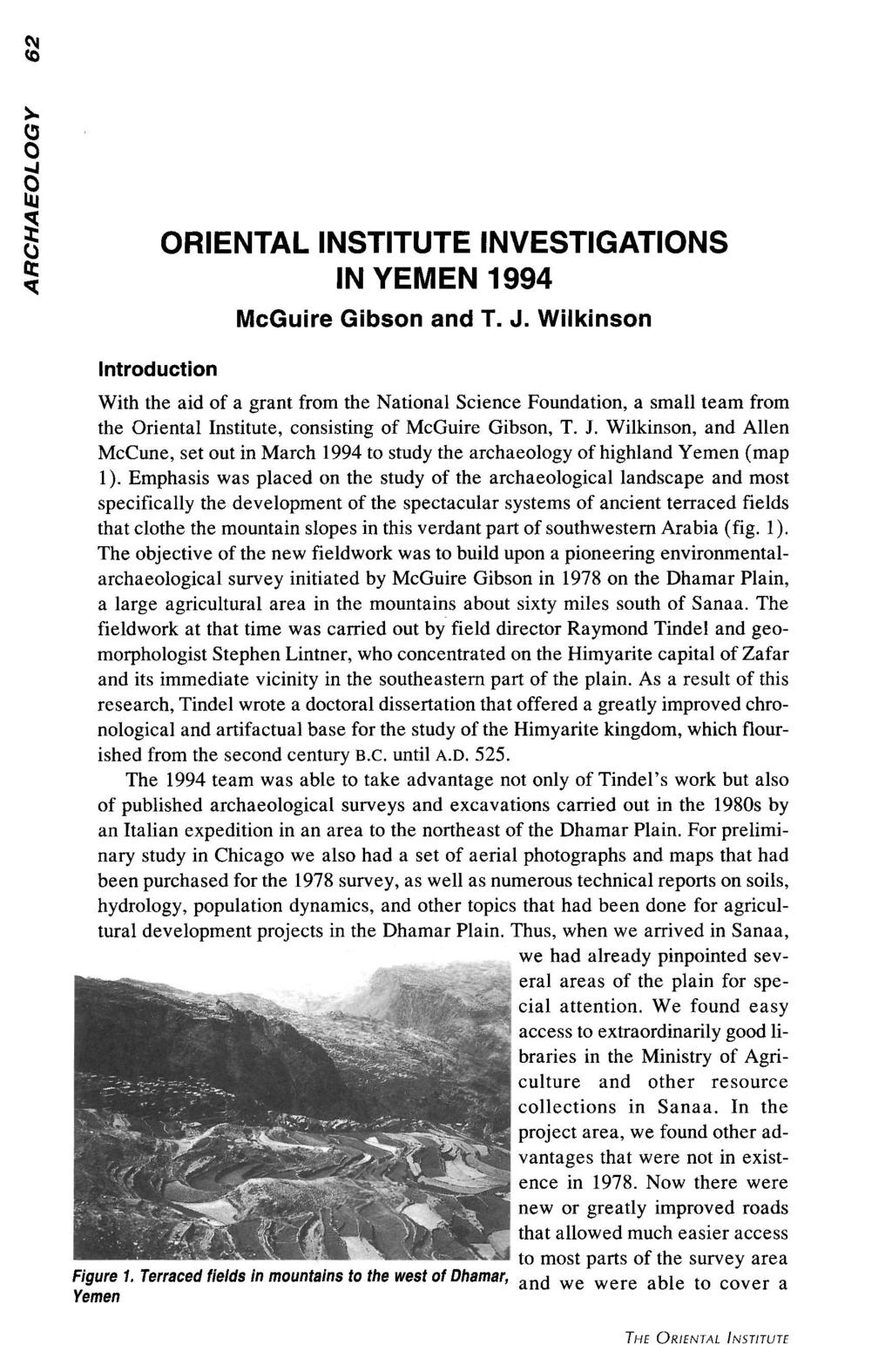 ORIENTAL INSTITUTE INVESTIGATIONS IN YEMEN 1994 Introduction McGuire Gibson and T. J.