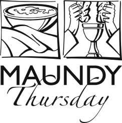 PALM SUNDAY MARCH 25, 2018 Maundy Thursday March 29th Maundy Thursday marks the beginning of the Holy Triduum, the three-day liturgical