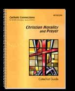 Christian Morality and Prayer A. The Catholic Connections Handbook A.