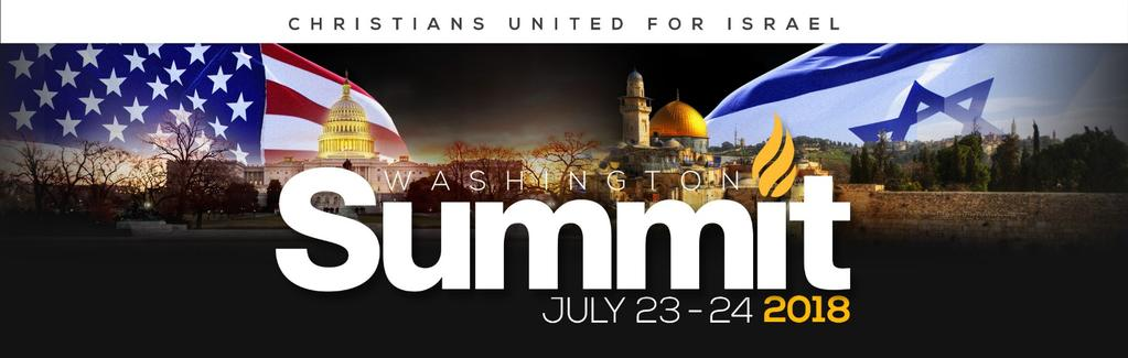 Day 4 Monday July 23, 2018 Christians United for Israel National Summit & Night to Honor Israel Today you will walk a short 3 blocks to the Convention Center to participate in the CUFI Summit