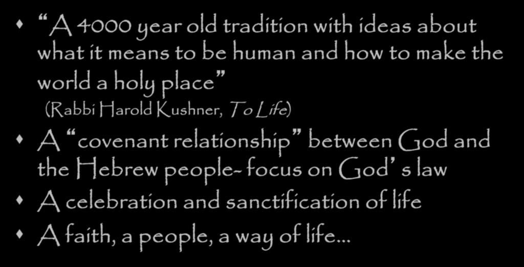 Life) A covenant relationship between God and the Hebrew people- focus on