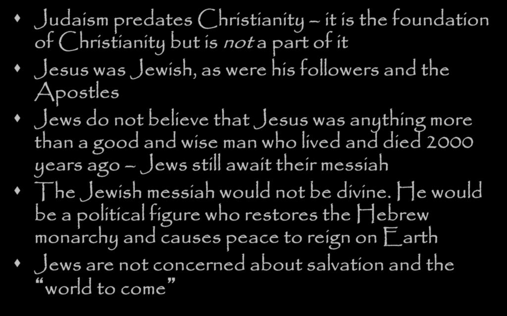 How is Judaism related to Christianity?