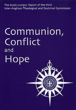 A précis and introduction to the Inter-Anglican Doctrinal and Theological Commission s report, Communion, Conflict and Hope The present Inter-Anglican Doctrinal and Theological Commission (IATDC) was