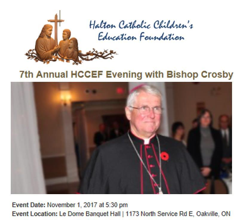 1 Dinner with Bishop Crosby Le Dome Banquet Hall 1173 North Service Road Oakville Doors open at 5:30 pm Nov.