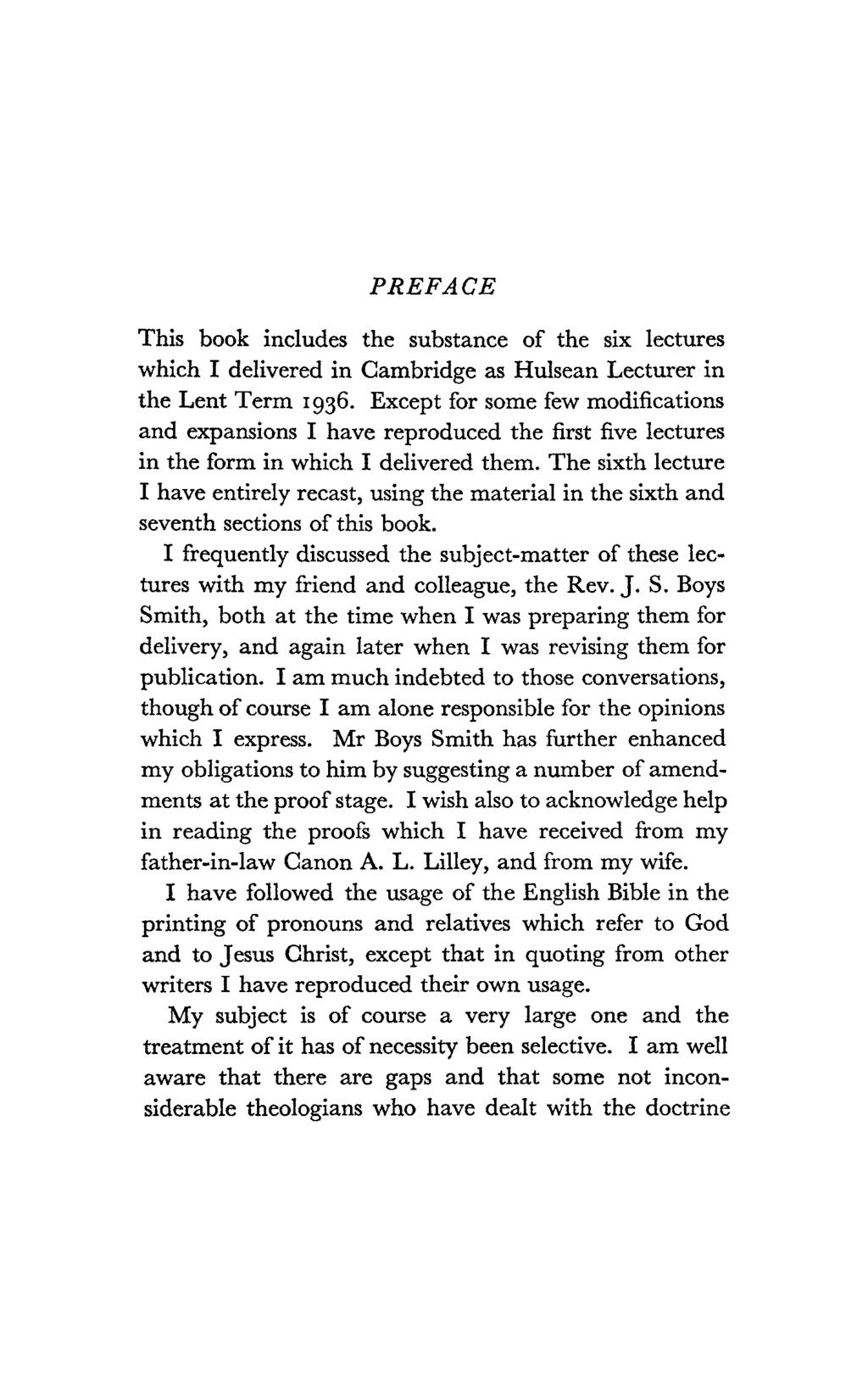PREFACE This book includes the substance of the six lectures which I delivered in Cambridge as Hulsean Lecturer in the Lent Term 1936.