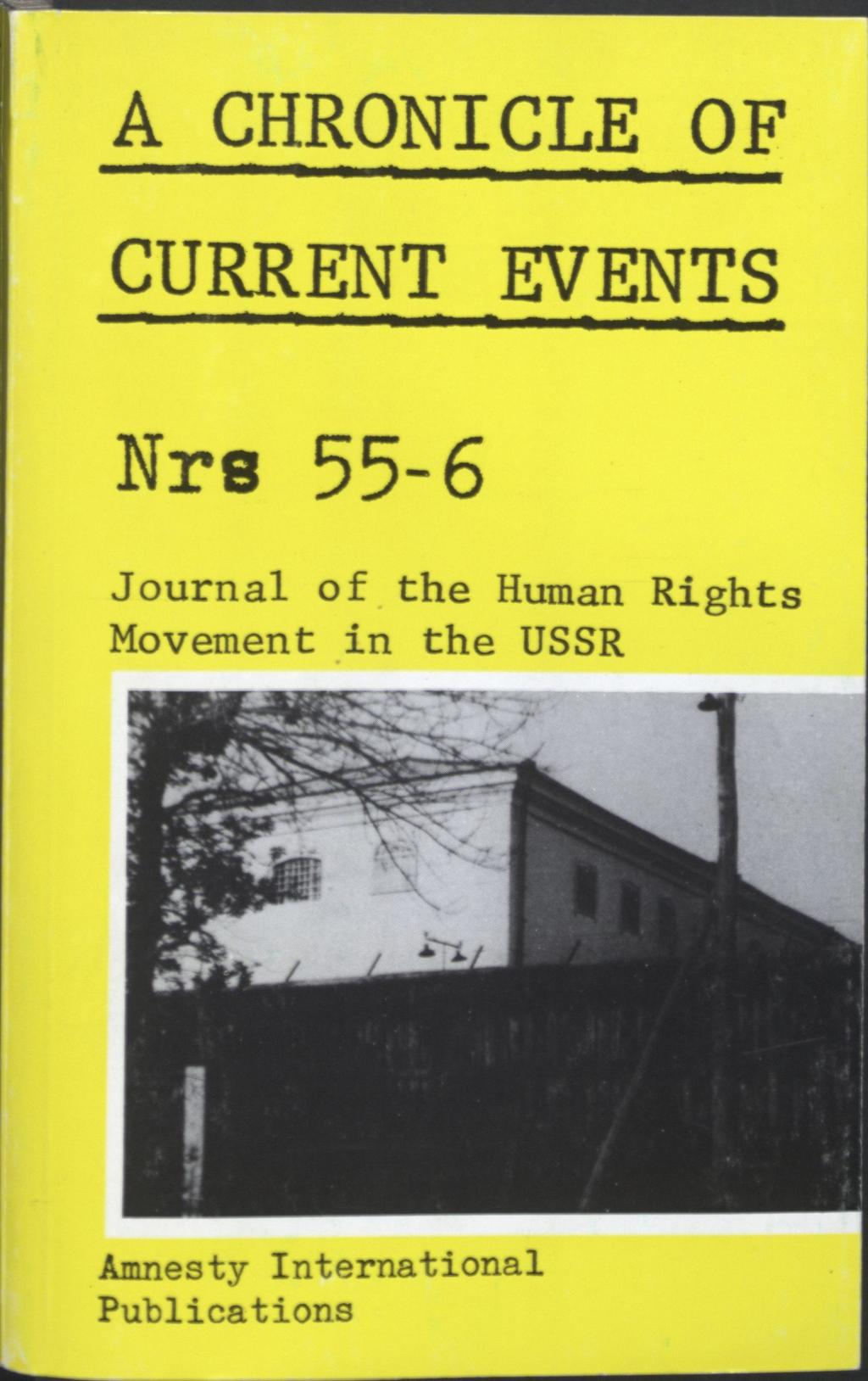 A CHRONICLE OF CURRENT EVENTS Nre 55-6 Journal of the Human