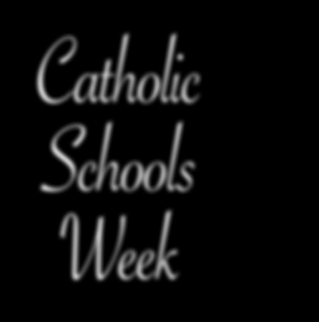 activities. It was also a week of good-byes, send-offs and final messages as Bishop Robert W. Muench celebrated perhaps what was likely his last Catholic Schools Week as bishop.