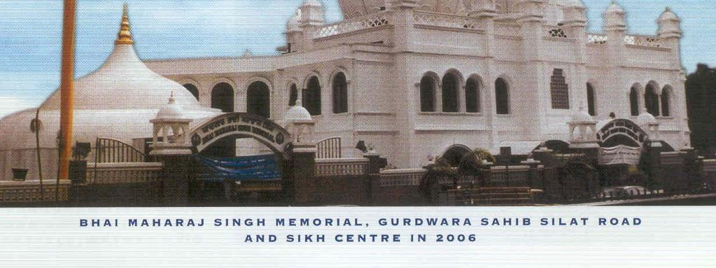 Sahib Silat Road, and Sikh Centre in
