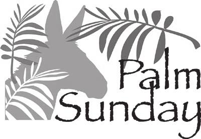St. Colman March 20, 2016 Page Two PALM SUNDAY As we begin this most sacred of all Christian times, Holy Week, we should strive earnestly to make it a time set apart for God.