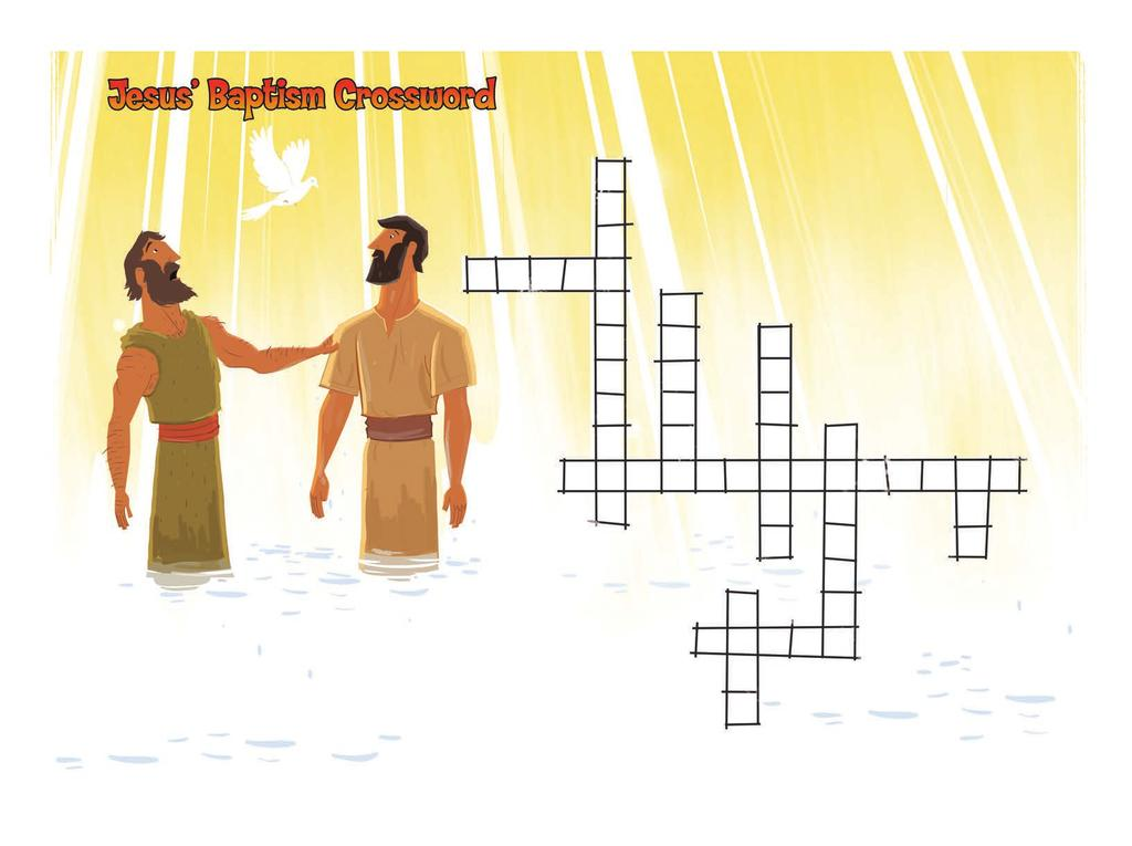 Instructions: Use the clues to complete the crossword puzzle. If you need a hint, look up the Scripture reference in the Bible.
