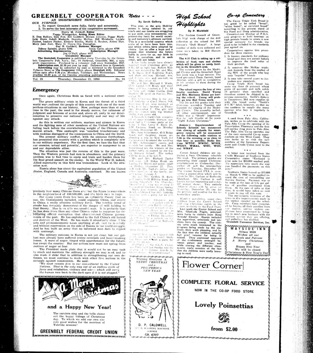 GREENBELT COOPERATOR AN NDE~ENDENT NEWSPAPER OUR PURPOSE: 1. To report Greenbelt news fully, farly and accurately. 2. ro serve the best nterests of the cooperatve movement. Harry M.