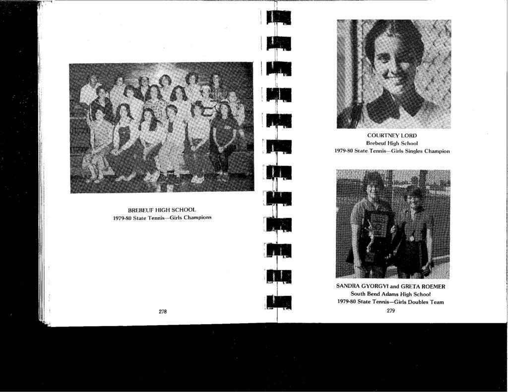 COURTNEY LORD Brebeuf High School 1979-80 State Tennis-Girls Singles Champion BREBEUF HIGH SCHOOL 1979-80 State