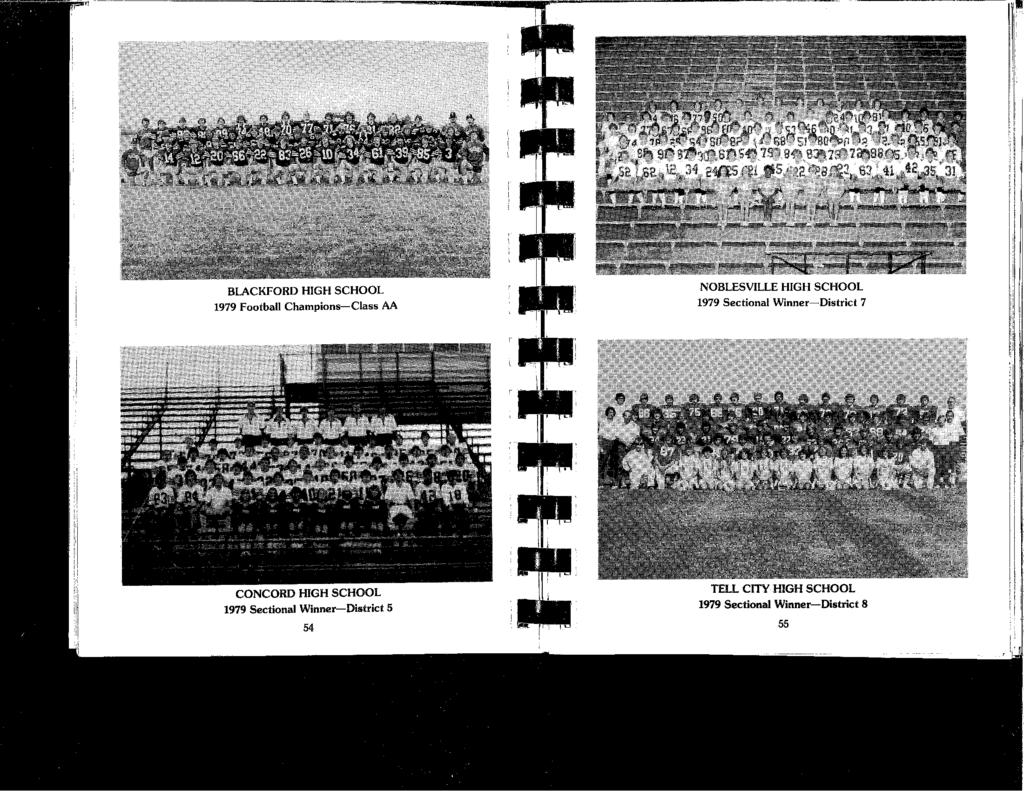 ,1 BLACKFORD HIGH SCHOOL 1979 Football Champions-Class AA NOBLESVILLE HIGH SCHOOL 1979 Sectional Winner-District