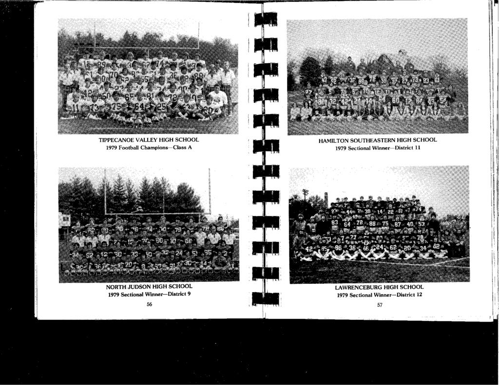 1 TIPPECANOE VALLEY HIGH SCHOOL 1979 Football Champions-Class A HAMILTON SOUTHEASTERN HIGH SCHOOL 1979 Sectional