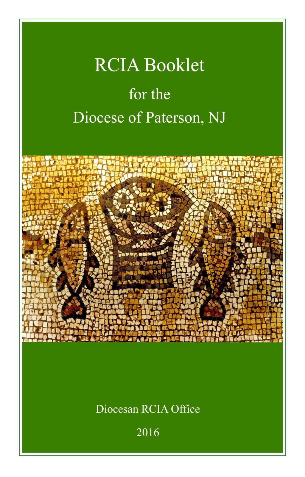 This handbook was designed for the use of the RCIA coordinators in the Diocese of Paterson.