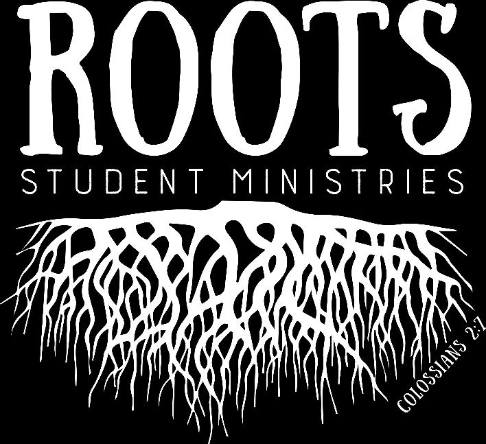 Sunday School is going to be renamed Roots Sunday Mornings and begin at 10:45am- 12:15pm. This time is set up for students to engage in worship, a mini message, small groups, and games.