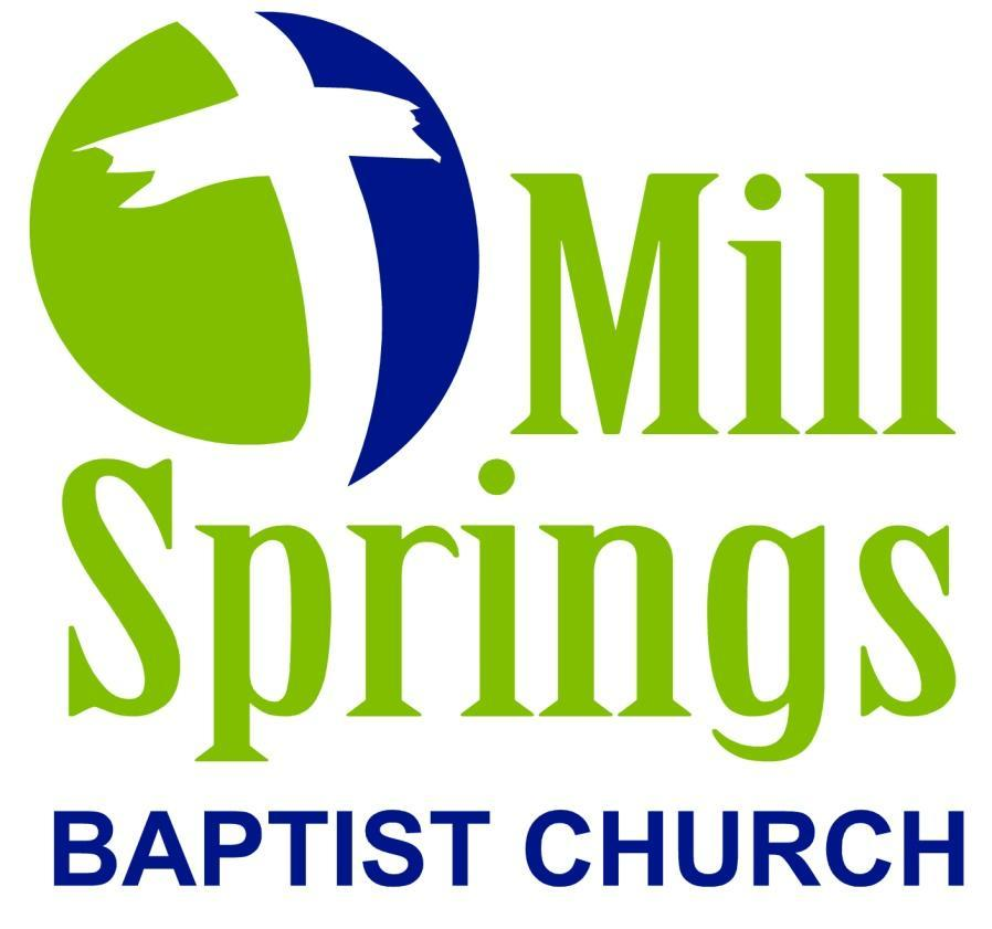 Constitution and Bylaws of Mill Springs Baptist Church Revised and approved June, 2007 Revised and approved: March 1,