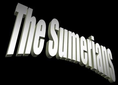 Let s start with Sumer first!