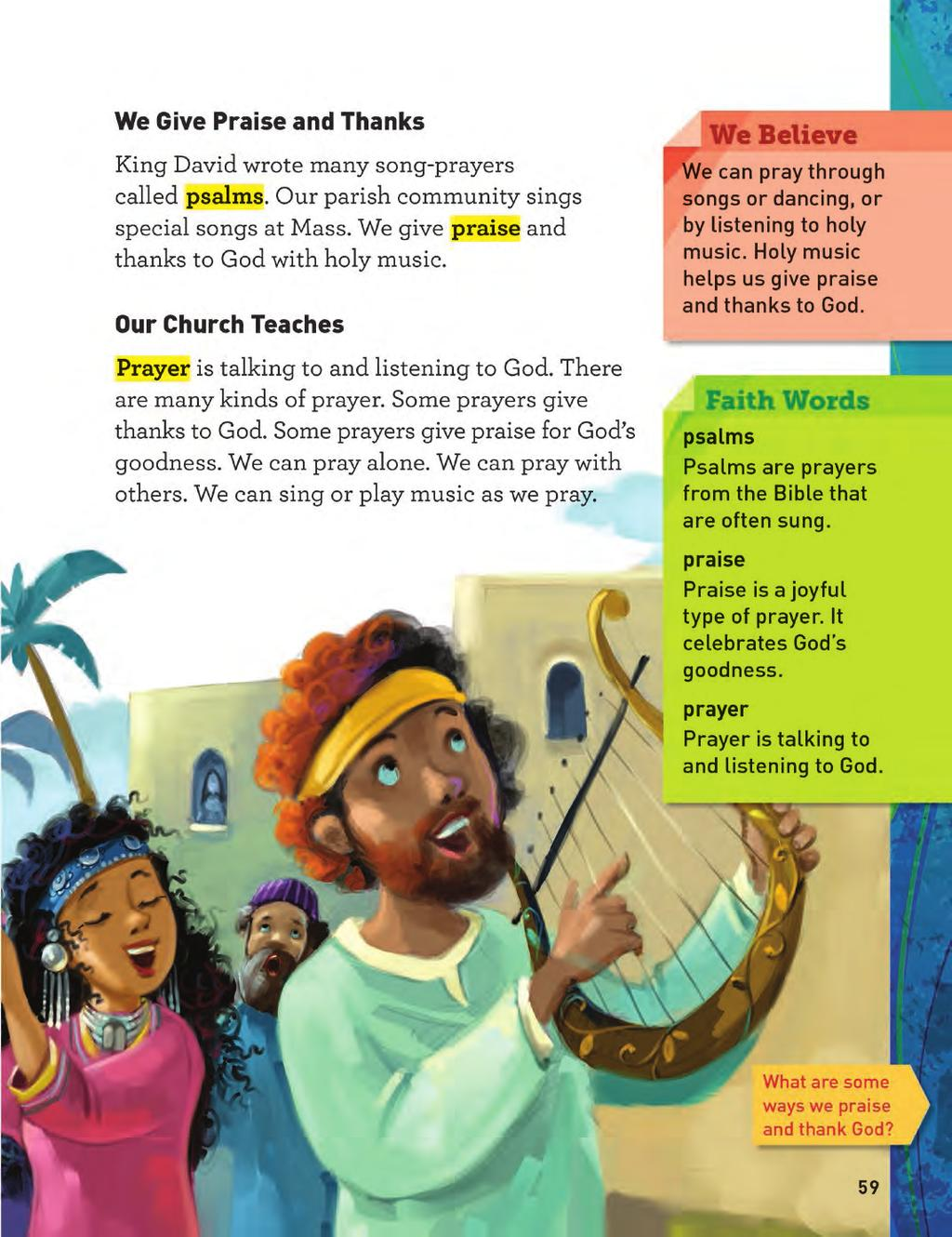 Grade 2 Hear and Believe Page SPECIAL FEATURES 9 The We Believe side bar box contains a concise statement of the chapter s