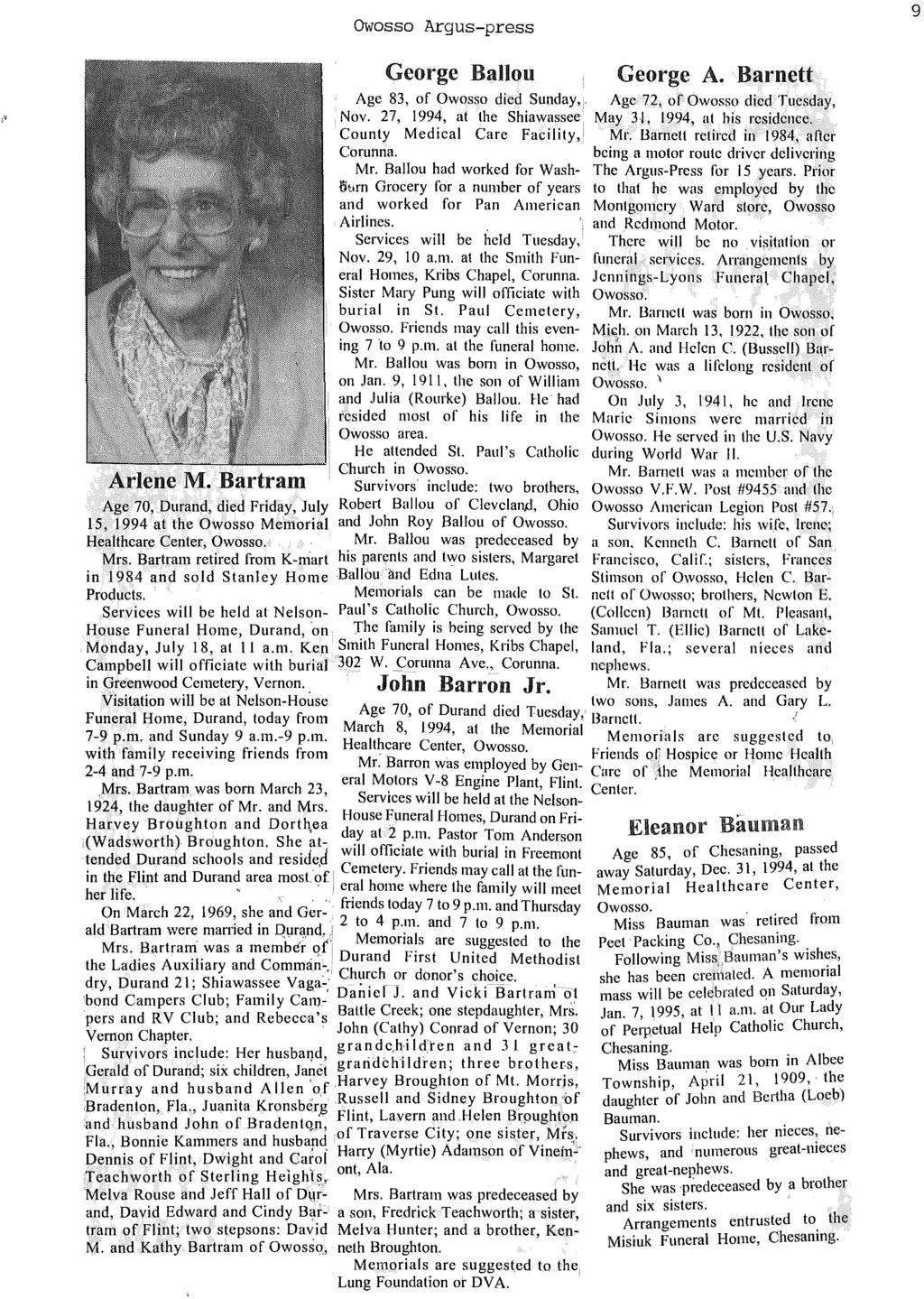 Owosso Argus-press 9 George Ballou George A. Barnett Age 83, of Owosso died Sunday,. Age 72, of Owosso died Tuesday, Nov. 27, 1994, at the Shiawassee May 31, 1994, at his residence.