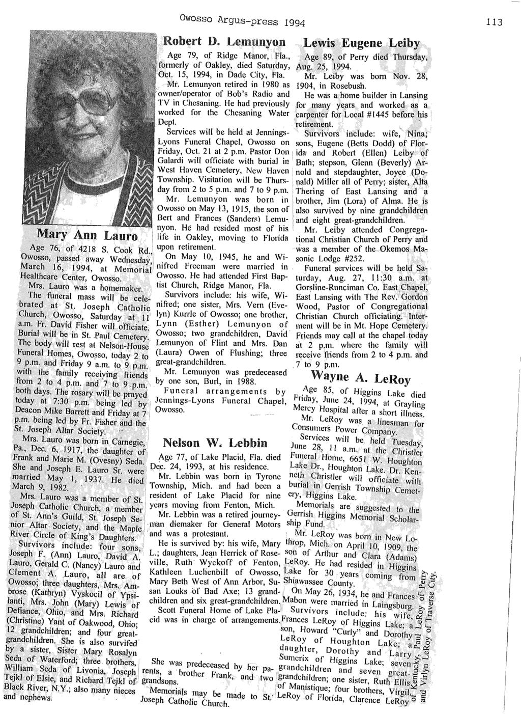 Owosso Argus-press 1994 Robert D. Lemunyon Lewis Eugene Leiby Age 79, of Ridge Manor, Fla., Age 89, of Perry died Thursday, formerly of Oakley, died Saturday, Aug. 25, 1994. Oct.