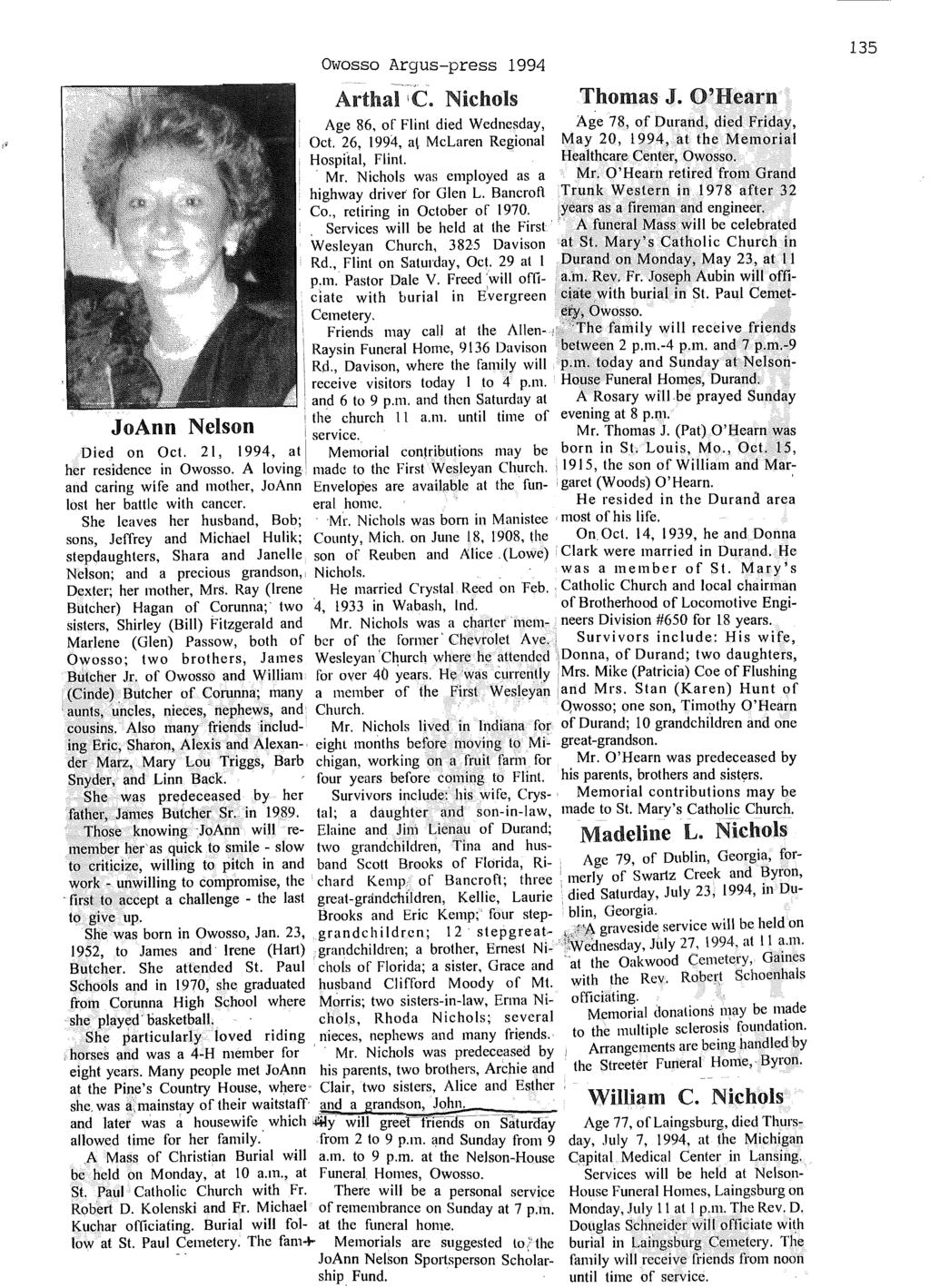 Owosso Argus-press 1994 Arthal I C. Nichols Thomas J. O'Hearn Age 86, of Flint died Wednesday, Age 78, of Durand, died Friday, Oct.